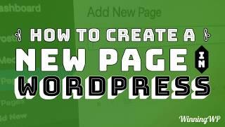 How to Create a New Page in WordPress? - A Simple Step-by-Step Guide!