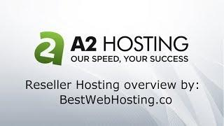 ᐉ A2 RESELLER HOSTING - launch your own web host company - overview by Best Web Hosting