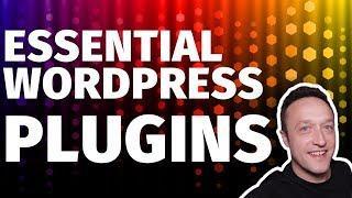 BEST WORDPRESS PLUGINS 2020 - [Essential WordPress Plugins for Your Site]
