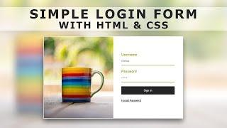 How to Create a Login Form with HTML & CSS - Design Login Form With Html & CSS