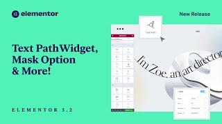 Introducing Elementor 3.2: Text Path Widget, Mask Options, & More!