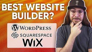 BEST Website Builder in 2021? | Squarespace vs. Wix vs. WordPress