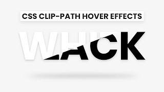 CSS Clip-Path Text Hover Effects   Html CSS