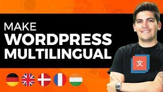 How To Translate Your Wordpress Website (Multilingual) For FREE [FAST And EASY]