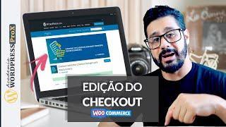 Como Editar Campos do Checkout do WooCommerce com o Plugin Woo  Checkout Field Editor PRÁTICO