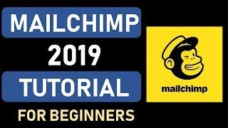 Mailchimp Tutorial 2019    Step By Step Beginners Guide To Email Marketing
