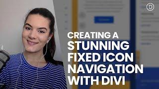 Creating a Stunning Fixed Icon Navigation with Divi