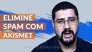 → Plugin Akismet Anti-Spam Acabe de Vez Com Os SPAMS de Comentarios no Seu Blog Wordpress