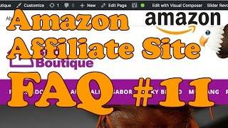 Amazon Affiliate Website FAQ 11 - Amazon Commission Changes, Capturing Email Addresses and more!