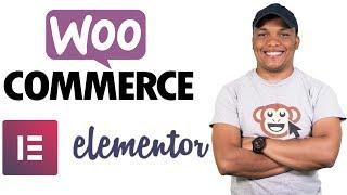 The Complete WooCommerce Elementor Tutorial 2019