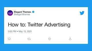 How to Get Started with Twitter Advertising
