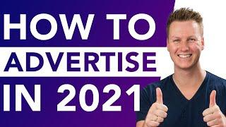 How To Advertise Products In 2021 | My Theory