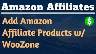 Add Amazon Affiliate Products with WooZone Insane Mode Import - Lesson #13 - Amazon Affiliate Tips