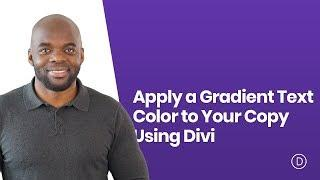 How to Apply a Gradient Text Color to Your Copy Using Divi's Built in Options Only