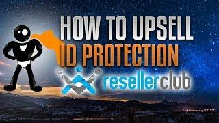 How To Offer ID Protection Reselling Domains With Resellerclub & WHMCS