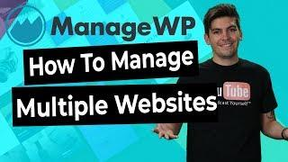 How To Manage Multiple Wordpress Websites With ManageWP