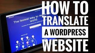 How to translate a WordPress website w/ Weglot plugin | Multilingual WordPress