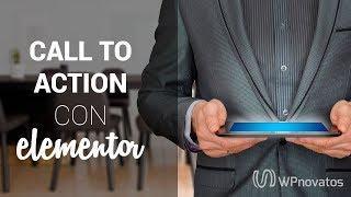 [NOVEDAD] Call To Action en WordPress con Elementor