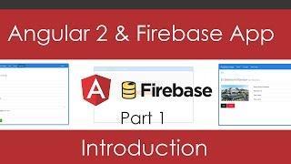 Angular 2 & Firebase App [Part 1] - Project Introduction