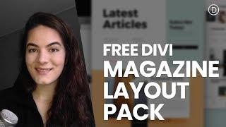 Get a FREE Magazine Layout Pack for Divi