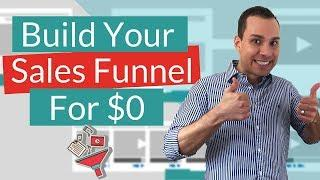 $0 Sales Funnel Build Guide – Create A Sales Funnel For Free