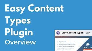Easy Content Types WordPress plugin   Custom Post Types   Overview