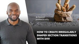 How to Create Irregularly Shaped Section Transitions with Divi