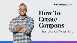 How to Create Coupons for Use on Your Website | GoDaddy