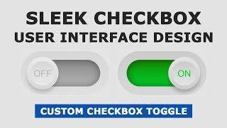 Sleek checkbox User Interface Design - Custom Checkbox UI Design Using HTMl, CSS and Javascript