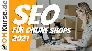 SEO Tipps & Strategien für Online Shops (04/2021)