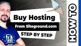 How To Buy Hosting From Siteground And Build A Fantastic Website Fast