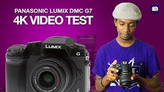 Panasonic Lumix DMC G7 UHD 4K Video Test