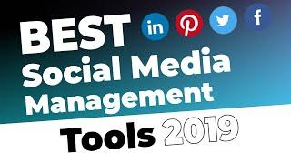 Best Social Media Management Tools 2019 that can Save You Time