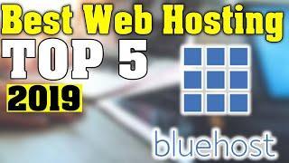 TOP 5: Best Web Hosting Service 2019