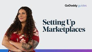 How to Set up Marketplaces | GoDaddy