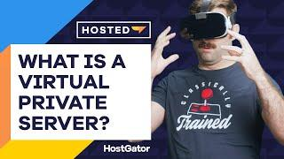 What is a VPS and How to Use It - HostGator Hosted