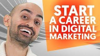 How to Start A Career in Digital Marketing in 2019 | Digital Marketing Training by Neil Patel