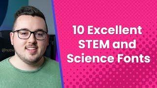 10 Excellent STEM and Science Fonts