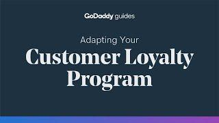 Adapting Your Customer Loyalty Program to Keep Clients Happy