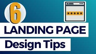 6 Landing Page Design Tips to Improve Conversion Rates