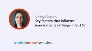 Ashley Faulkes — Key factors that influence search engine rankings in 2016