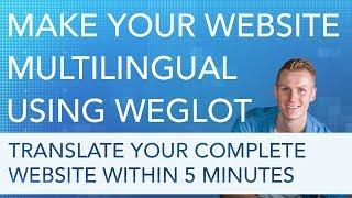 Weglot Multilingual | Translate Your Website In Minutes