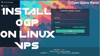 How To Install Open Game Panel & Agent (OGP) On A Linux VPS
