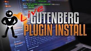 Watch What Happens When I Add Gutenberg To A Live WordPress Website