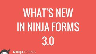 Ninja Forms 3 release day! | Overview | New features & more