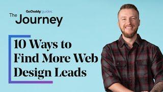 10 Ways to Find More Web Design Leads and Clients