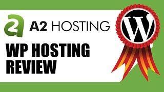 Best Web Hosting For WordPress   A2Hosting WordPress Hosting Review