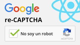 Como integrar reCaptcha de Google en tus sitios con React