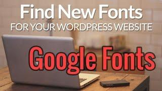 How to Change Fonts on WordPress Website with Google Fonts