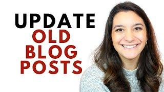 Should You Update Old Blog Posts? Tips for Refreshing Blog Content